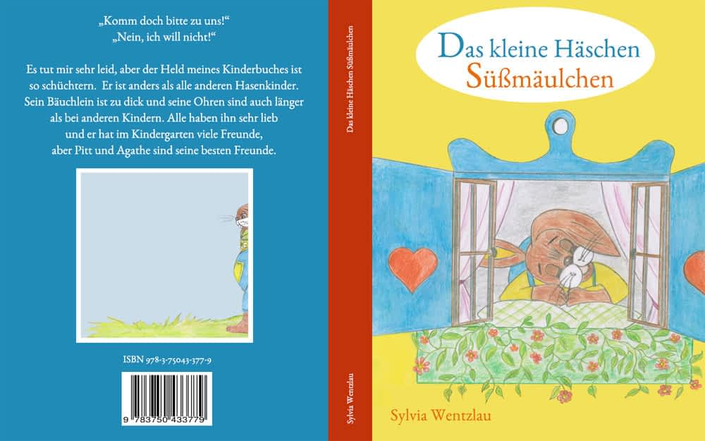 Das kleine Häschen Süßmäulchen - Kinderbuch von Sylvia Wentzlau.